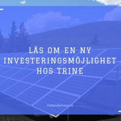 Ny investeringsmöjlighet hos Trine