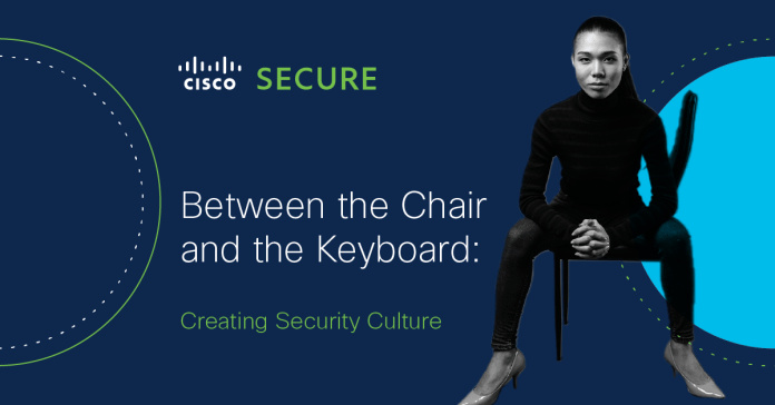 Between the Chair and the Keyboard: Creating Security Culture
