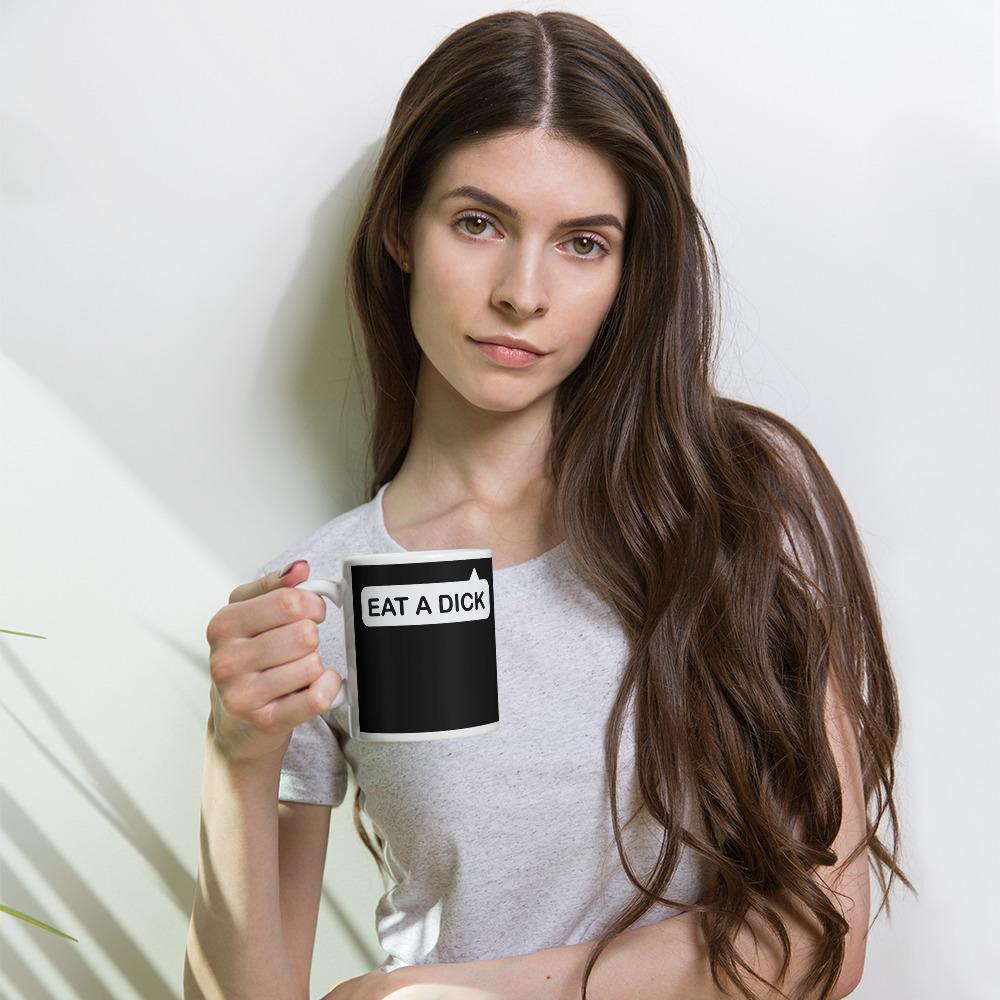 Eat a Dick Coffee Mug
