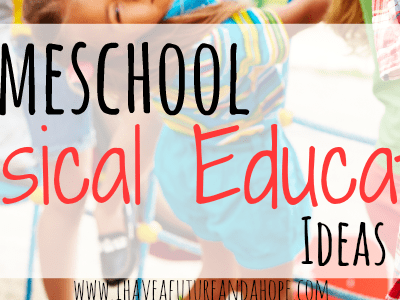 Homeschool Physical Education: 31 Days of Homeschool Supplies: