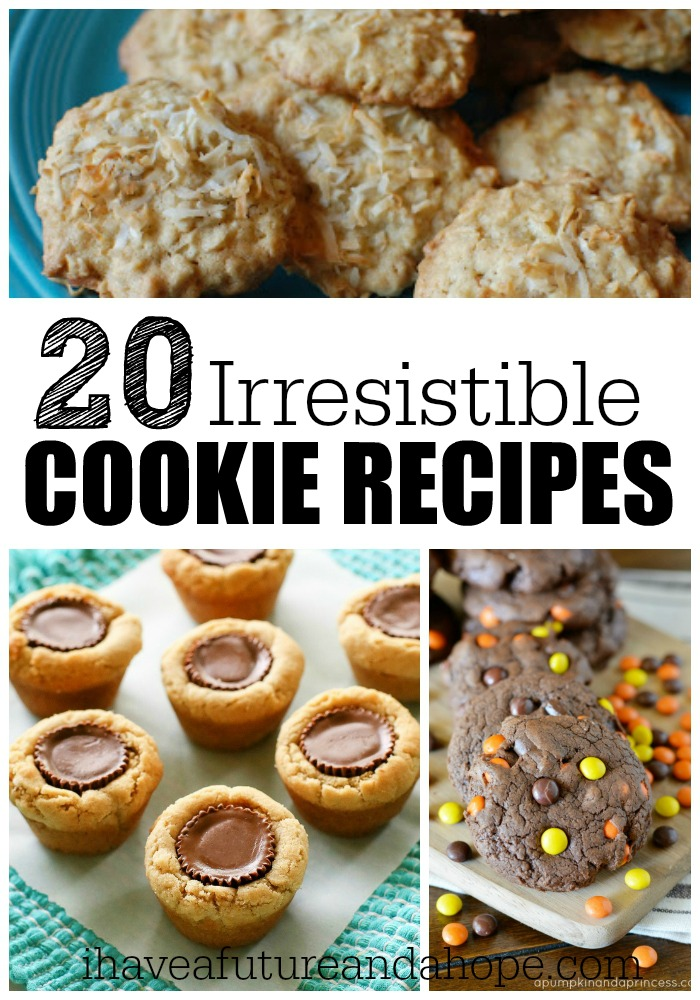 20 Irresistible Cookie Recipes