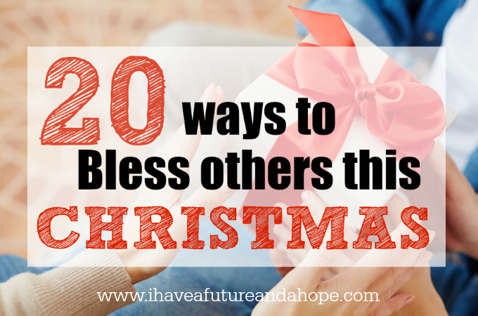 20 Ways to Bless Others This Christmas