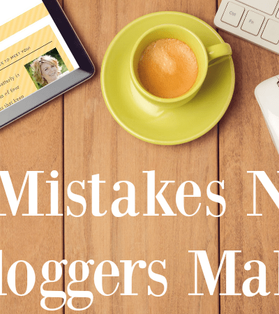 3 Mistakes New Bloggers Make