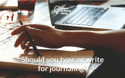 Should you type or write for journaling?