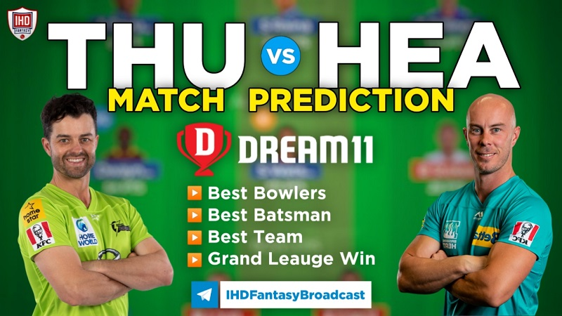 THU vs HEA Dream11 Team Prediction