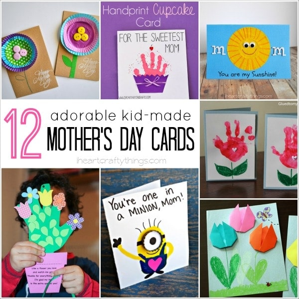 12 Adorable Kid-Made Mother's Day Cards | I Heart Crafty ...