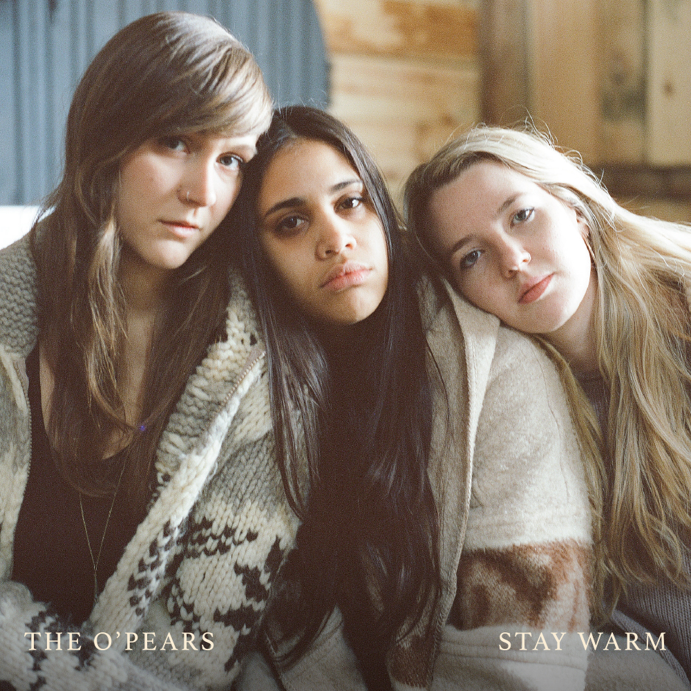 The O'Pears - Stay Warm