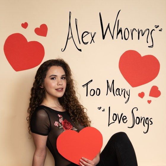 "Alex Whorms album art for ""Too Many Love Songs"""