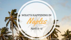 Naples events april 11-17