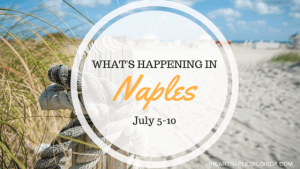 Naples events July 5-10