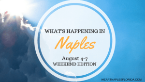 Naples events August 4-7