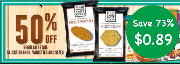 Food Should Taste Good Tortilla Chips Coupon Deal