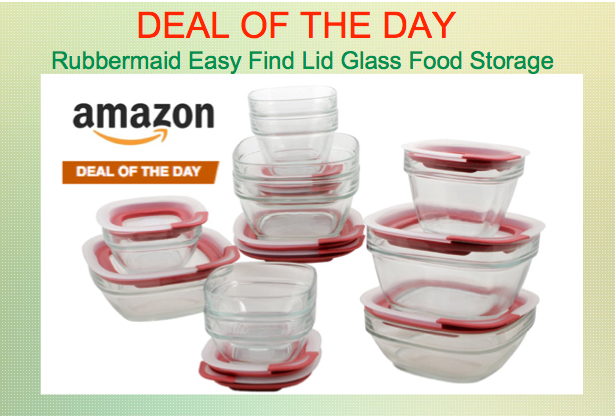 TODAY ONLY Amazon Rubbermaid Easy Find Lid Glass Food Storage