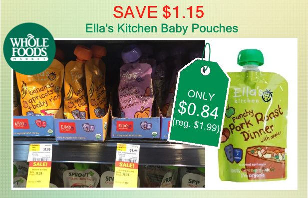 save $1.15! whole foods - ella's kitchen baby pouches coupon deal