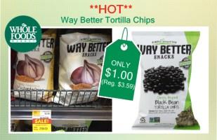Way Better Tortilla Chips coupon deal