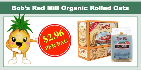 Bob's Red Mill Organic Rolled Oats - ONLY $2.96 Per Bag!