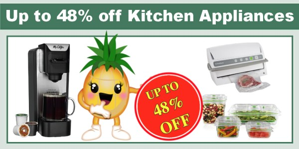 Save up to 48% on Kitchen Appliances