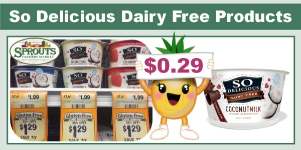 So Delicious Dairy Free Products Coupon Deal