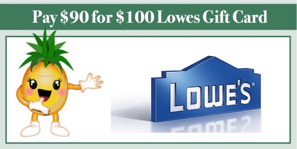 $100 Lowes Gift Card for $90 from Staples!