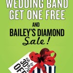 Wedding band and diamond sale at Bailey's