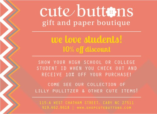 10% off with student ID at Cute Buttons Gift and Paper Boutique
