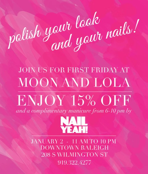 First Friday manicures and 15% off at Moon and Lola on First Friday