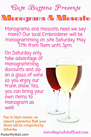 Monograms & Moscatos at Cute Buttons Gift and Paper Boutique in Cary