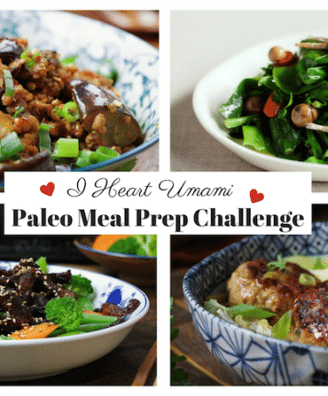 I Heart Umami Meal Prep Challenge! Join Paleo Whole30 meal prep challenge. Eat yum, get fit, come home to dinner (plus the next day's lunch) worry-free! Iheartumami.com
