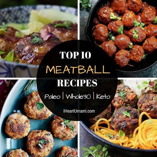 Top 10 Paleo Meatball Recipes. Iheartumami.com