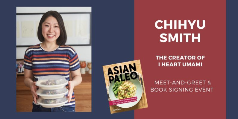 ChihYu Smith I Heart Umami Asian Paleo Book Signing Event