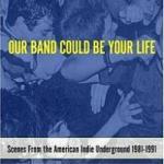 michael_azerrad-our_band_could_be_your_life-150x150 Boston/LA Mixtape - Speedy Ortiz, Jenova 7, Clown