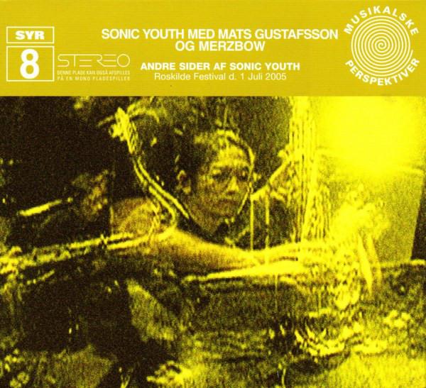 Sonic-Youth-Mats-Gustafsson-Merzbow-Andre-Sider-Af-Sonic-Youth 10 Releases From 2008 - Sonic Youth/Mats Gustafsson/Merzbow - Andre Sider Af Sonic Youth