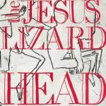 R-570815-1133186980 Jesus Lizard Reissues - Goat / Down / Liar / Head / Pure