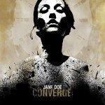 Converge-Jane-Doe Stuff You Might've Missed - Converge