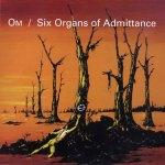 Om-+-Six-Organs-Of-Admittance Artist Profile - Om