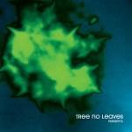 Tree-No-Leaves-Peer-Pressure-+-Mass-Euphoria Review + Download - Tree No Leaves - Peer Pressure / Mass Euphoria / Under The Covers
