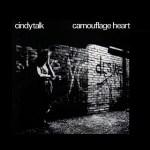 Cindytalk-Camouflage-Heart-1984 Artist Profile - Cindytalk