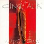 Cindytalk-Wappinschaw-1994 Artist Profile - Cindytalk