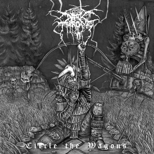 Darkthrone-Circle-The-Wagons Review - Darkthrone - Circle The Wagons (Peaceville, 2010)