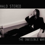 Halo-Stereo-The-Invisible-War Review Vault - Electric Axe Mob, Interceiving, Boo Jays, Dorkwind, Halo Stereo