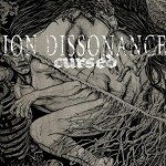 Ion_Dissonance-Cursed-Advance-2010-FNT Metal Sunday - Classic Videos, New Releases and more!