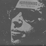 Duh-The-Big-City Stuff You Might've Missed / AmRep Revisited – Hammerhead