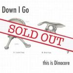 This-Is-Dinocore Gone In 60 Seconds - A-Z - Down I Go