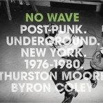 nowavepostpunk Reading Room - No Wave + Goodbye 20th Century