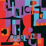 Clinic-Bubblegum New Releases - October 2010