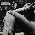 Purling-Hiss-Public-Service-Announcement New Releases - October 2010