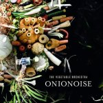Vegetable-Orchestra-Oniononoise New Releases - October 2010