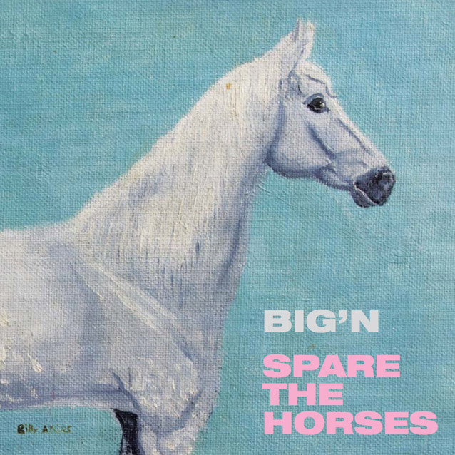 Bign-Spare-The-Horsesr Upcoming Releases – Big'n – Spare The Horses EP (Africantape)