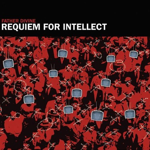 Father-Divine-Requiem-For-Intellect Father Divine - Requiem for Intellect (Review)