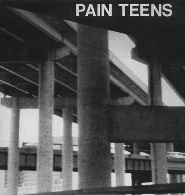 Pain-Teens-1991-e1301925277901 Pain Teens Special - Bio + Selected Discography